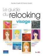 Le Guide du Relooking Visage